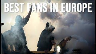 World's Best Football Fans/Ultras: EUROPE