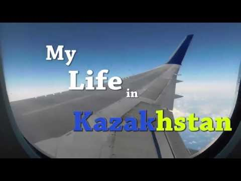 My Life in Kazakhstan