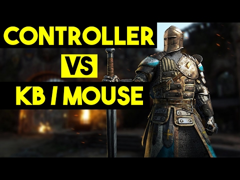 For Honor - Best Control Type - Keyboard and Mouse vs Controller - Which is Better? Which to Use?