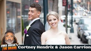 Cortney Hendrix & Jason Carrion - Married at First Sight - Interview w/ Vince Russo Part 1