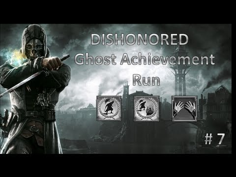 Abersyth is Dishonored - Ghost Run - Medicinal Purposes