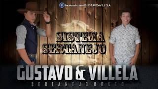 Baixar Gustavo e Villela - Sistema Sertanejo (Áudio Oficial)
