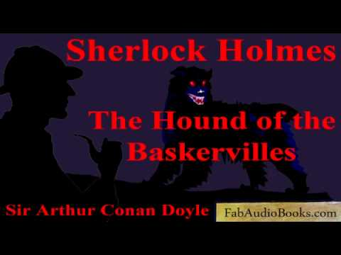 SHERLOCK HOLMES - The Hound of the Baskervilles by Sir Arthur Conan Doyle - Unabridged audiobook