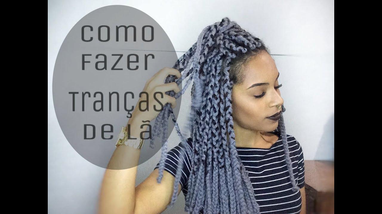TRANÇAS DE LÃ [Box Braids] - COMO FAZER - YouTube