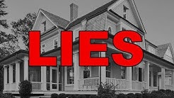 The BIGGEST LIES in Real Estate
