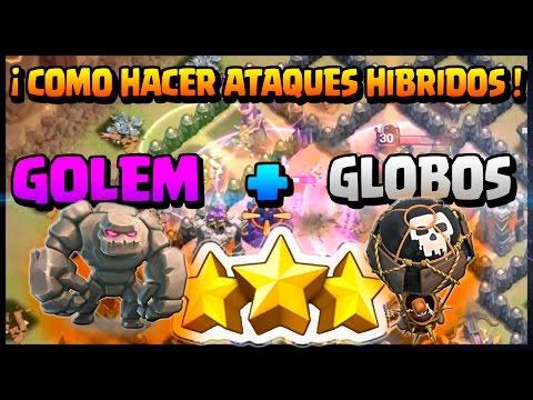 COMO HACER ATAQUES GOLEM + GLOBOS AYUNT 9 - HIBRIDOS 3 ESTRELLAS - Clash of Clans - Español - CoC