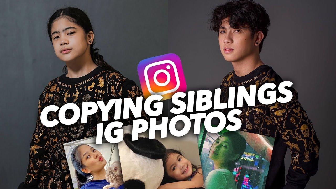 COPYING My Siblings IG Photos!! (Haha Gayang Gaya!) | Ranz and niana
