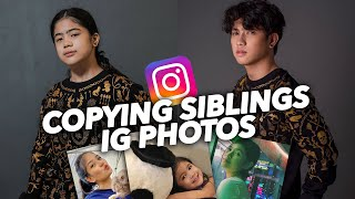 COPYING My Siblings IG Photos!! (Haha Gayang Gaya!) | Ranz and niana