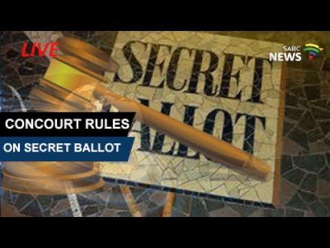 ConCourt rule on President Zuma no-confidence secret ballot