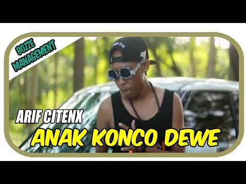 Arif Citenx - Anak Konco Dewe [ OFFICIAL MUSIC VIDEO ]