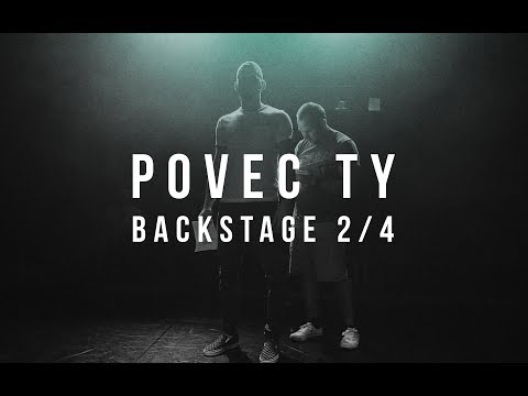 Povec ty 12 : Backstage