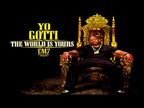 """Yo Gotti - """"I Don't Like"""" (CM7: The World Is Yours)"""