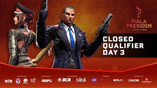 Closed Qualifier Piala Presiden Esports 2020 | Free Fire | Day 3