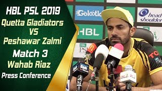 HBL PSL 4 | Match 3 - Quetta Gladiators vs Peshawar Zalmi | Post Match Press Conference | Wahab Riaz