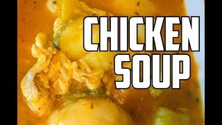 WEEKEND CHICKEN SOUP RECIPE BY | Chef Ricardo Cooking HAPPY SUNDAY 2018