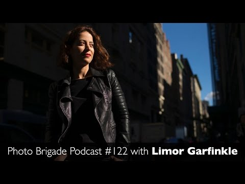 Limor Garfinkle - Photo Brigade Podcast #122