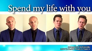 Download Spend my life with you (Instant Classic) - Barbershop Quartet