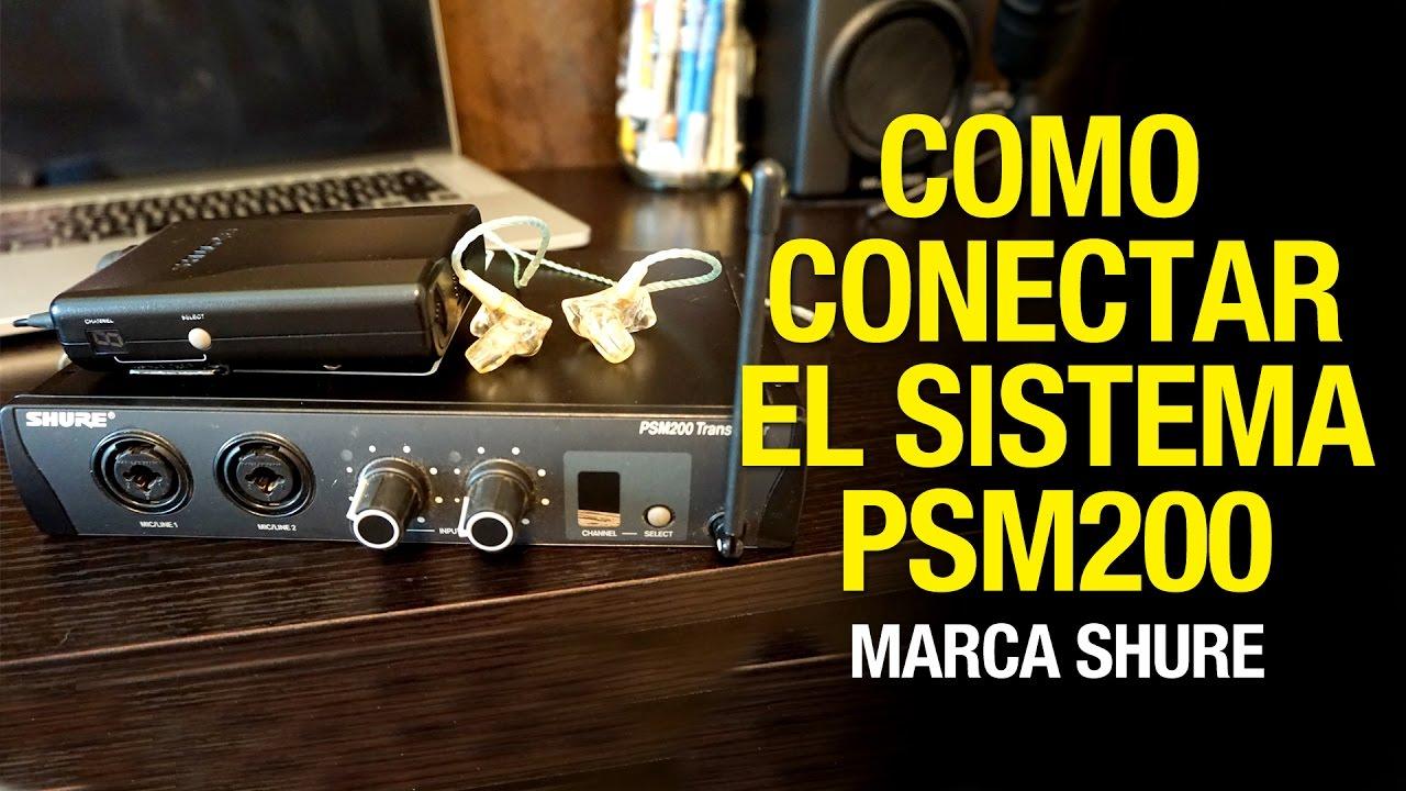 Como conectar sistema de monitoreo Shure PSM200