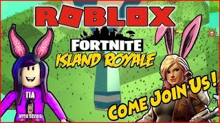 FORTNITE IN ROBLOX ?!?! Island Royale, Jailbreak and much more ! COME JOIN THE FUN !!!