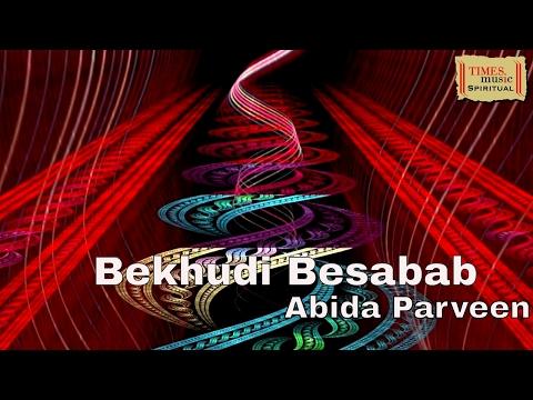 Bekhudi Besabab | Sufi Kalaam | Abida Parveen | Mirza Ghalib | Times Music