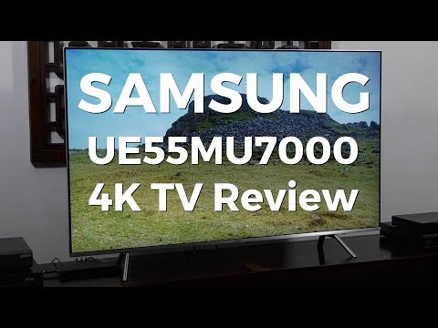 Samsung UE55MU7000 4K HDR LCD TV Review