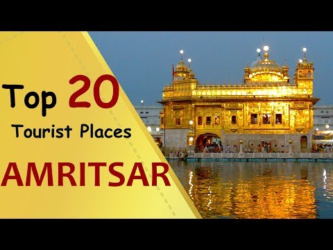 """AMRITSAR"" Top 20 Tourist Places 