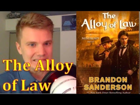 THE ALLOY OF LAW - by Brandon Sanderson (Book Review)
