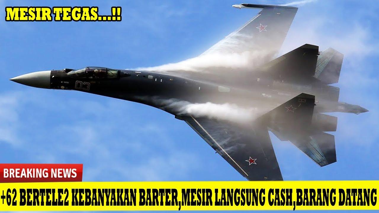 GAWAT !! Nasib SU-35 Indonesia Tergantung SU-35 Mesir
