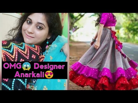 DIY Ideas of making a Designer Anarkali with full Gher/ Gown/Blouse Heavily Embroidered Lehenga😍
