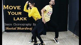 Move Your Lakk baby Dance Choreography | Noor | Sonakshi Sinha & Diljit Dosanjh, Badshah
