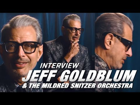 [INTERVIEW] Jeff Goldblum & the Mildred Snitzer Orchestra