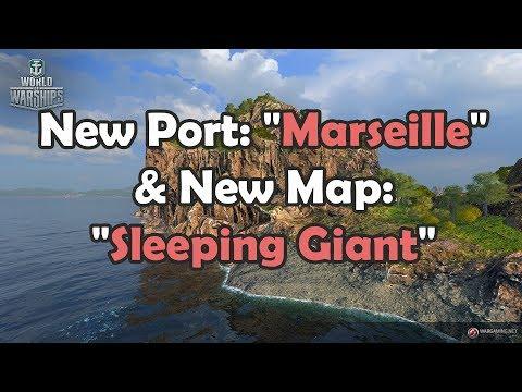 "World of Warships - New Port: ""Marseille"" & New Map: ""Sleeping Giant"""