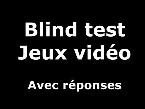 Blind Test - Jeux vidéo (avec réponses)