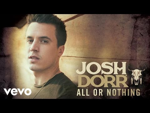 Josh Dorr - All or Nothing (Audio)