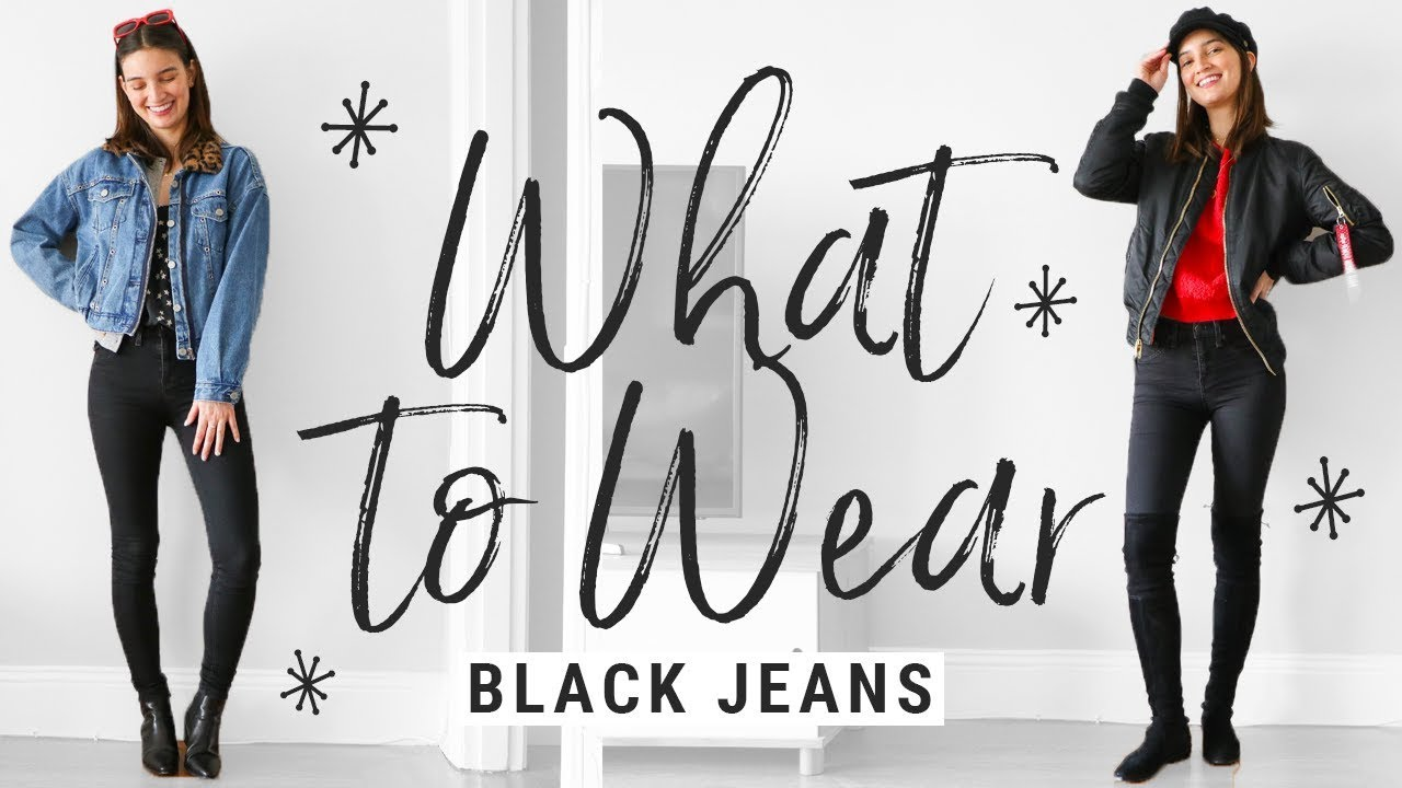 [VIDEO] - How to Style Basic Black Skinny Jeans 5 Ways | WHAT TO WEAR 3