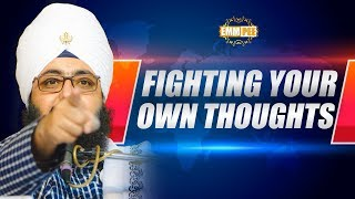FIGHTING YOUR OWN THOUGHTS - Full Diwan