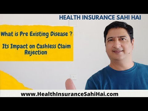What Is Pre Existing Disease And It's Impact On Cashless Claim Rejection In Health Insurance