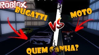 BUGATTI VS MOTO WHO WINS? JAILBREAK-ROBLOX
