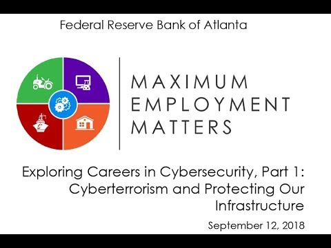 Maximum Employment Matters: Exploring Careers In Cybersecurity, Part 1