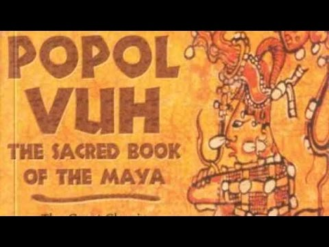 The Popol Vuh : Mayan Creation Myth Animated Full Version