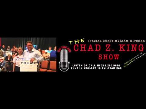 The Chad Z. King Show with Myriam Witcher April 1st 2016 spanish (Part 1 ) April1st2016
