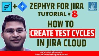 Zephyr for JIRA #8 - Creating Test Cycles in Jira Zephyr