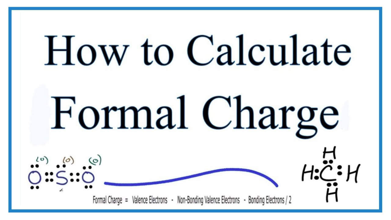 formal charges calculating formal charge [ 1280 x 720 Pixel ]
