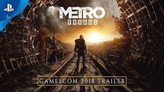 Metro Exodus - Gamescom 2018: Gameplay Trailer | PS4