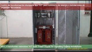 "Centro de transformación tipo ""AT"" para suministro de energía a IISS ferroviarias"