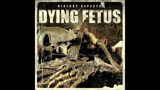 Watch Dying Fetus Fade Into Obscurity video