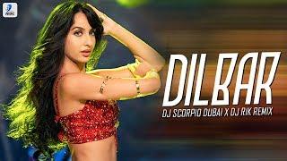 Dilbar Dilbar Remix DJ Scorpio Dubai X DJ Rik Mp3 Song Download