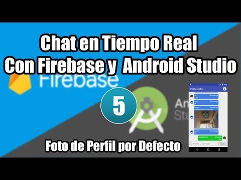 05. Foto De Perfil Por Defecto  | Chat En Tiempo Real Con Firebase Y  Android Studio