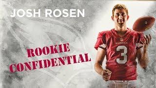 Rookie Confidential - Josh Rosen