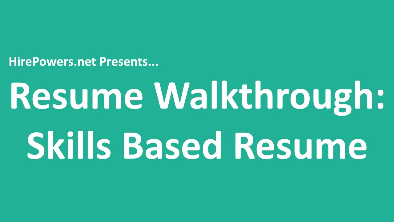 Resume Walkthrough  Skills Based Resume Template  Youtube